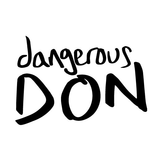 Dangerous Don